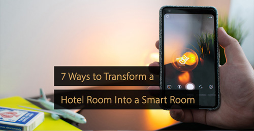 Smart room - smart hotel room - technology guide hospitality industry - hotel industry