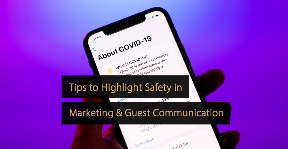 Tips to Highlight Safety in Marketing and Guest Communication in The Travel Industry