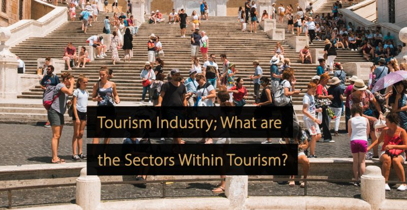 Tourism industry - What is the tourism industry?