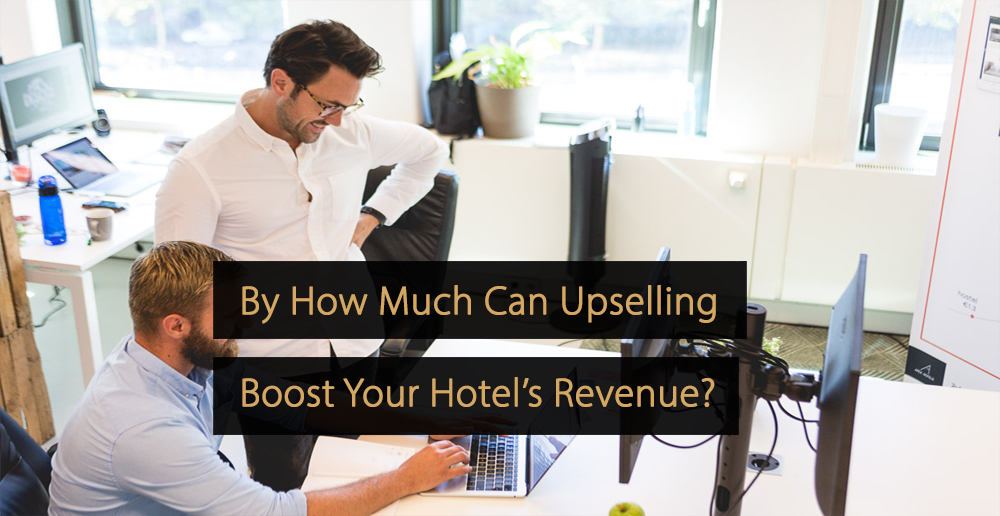 Upselling hotel industry - free benchmark report - upsell performance per type of hotel