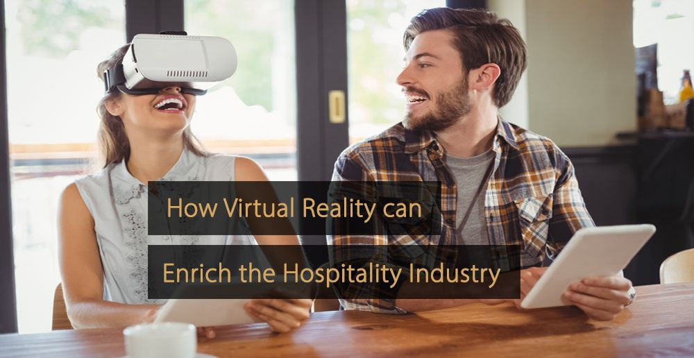 Virtual reality in the hospitality industry - VR travel industry - hotel industry