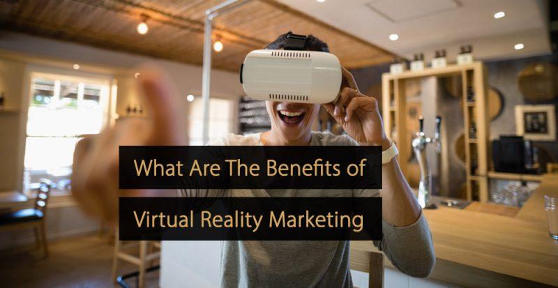Virtual reality marketing - vr marketing