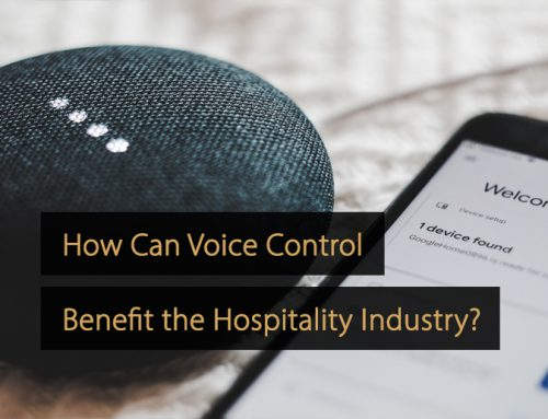 How Can Voice Control Benefit the Hospitality Industry?