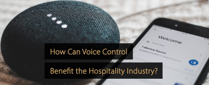 Voice control hospitality industry - voice control hotel industry - hotels