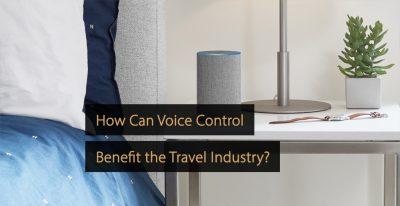 Voice control travel industry - voice control tourism companies