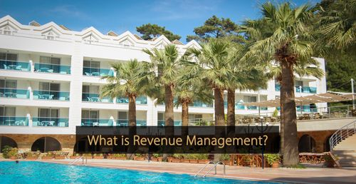 What is Revenue Management - Guide hotel revenue management and hotel marketing
