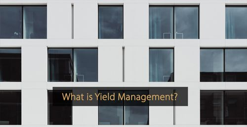 What is Yield Management - Guide hotel revenue management and hotel marketing