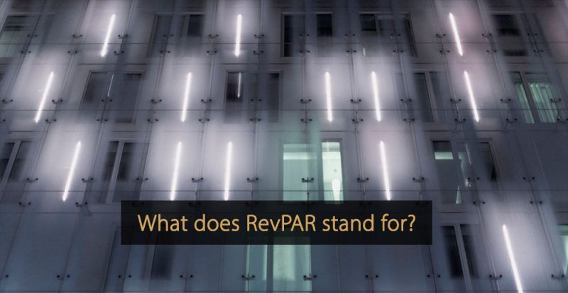 What is revpar - what does revpar stand for - revenue per available room