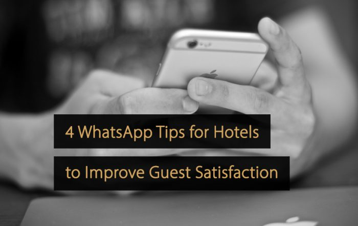 WhatsApp for Hotels - Tips to Improve Guest Satisfaction