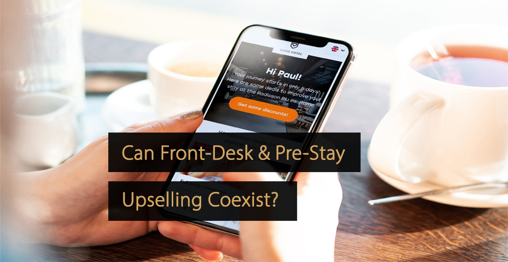 front-desk vs pre-stay upselling