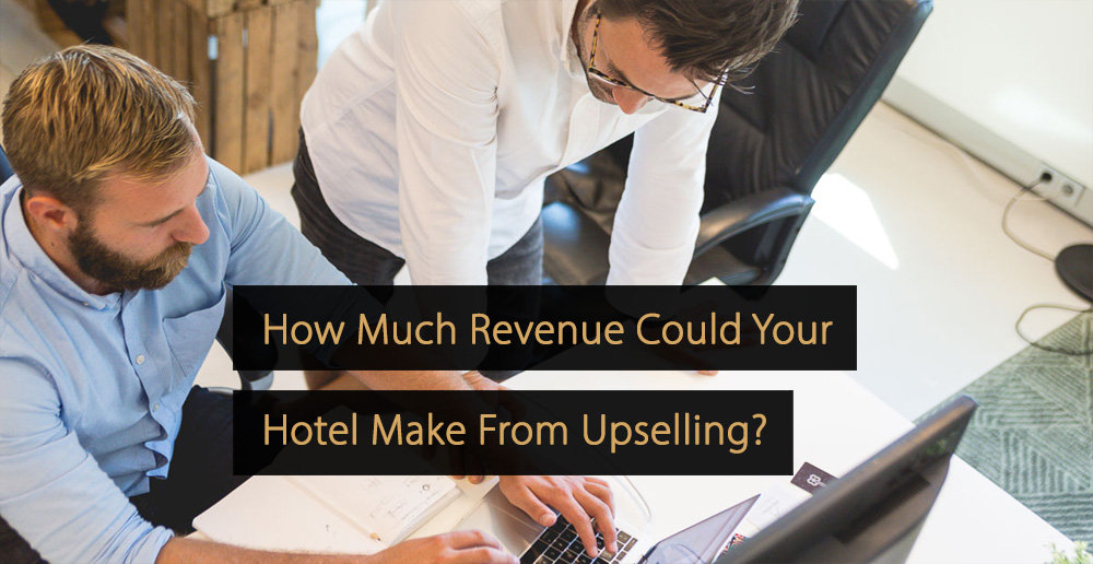 revenue upselling hotel upsell