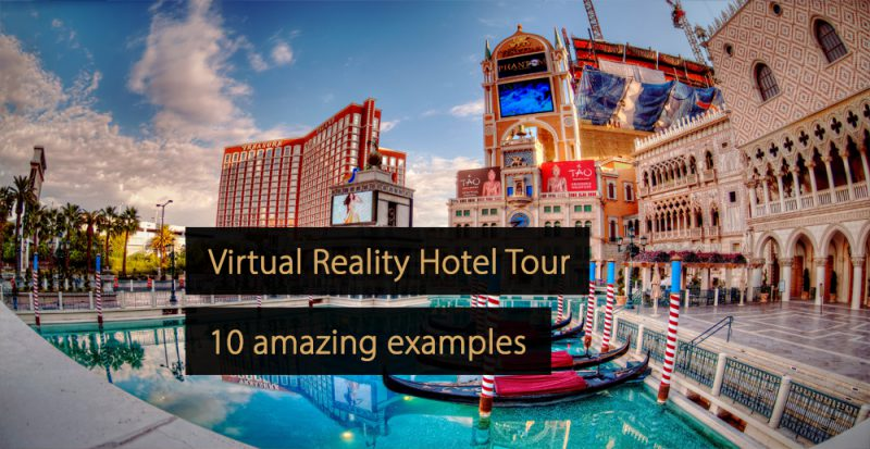 vr hotel tour - virtual reality hotel tours
